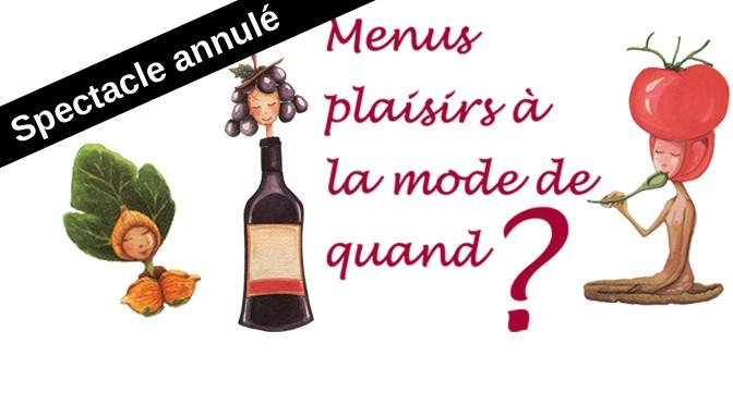 La-marmite-a-malice-annulation_spectacle_menus-plaisirs-a-la-mode-de-quand